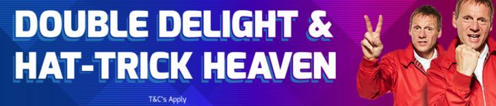 Betfred's Double Delight and Hat Trick Heaven